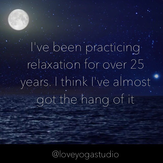 Relax Relaxation Love Yoga LoveYoga FullMoon practice Breathe BreatheDeep slowdown