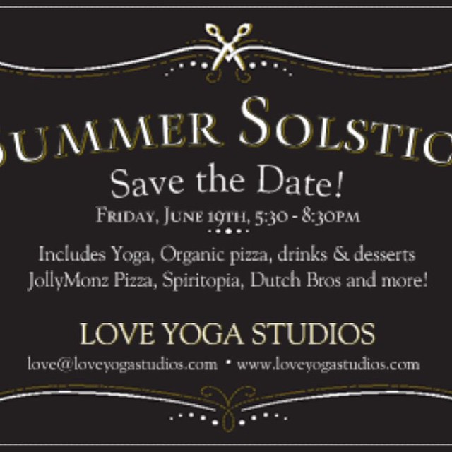 Save the date!! #summersolstice @loveyogastudio #jollymonzpizza #spiritopia and ....more!