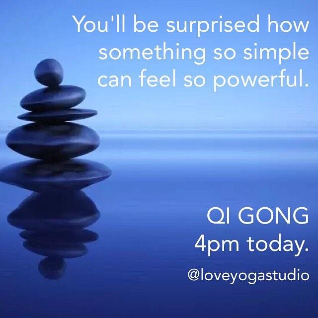 qigong love yoga balance energy simple mindful kind