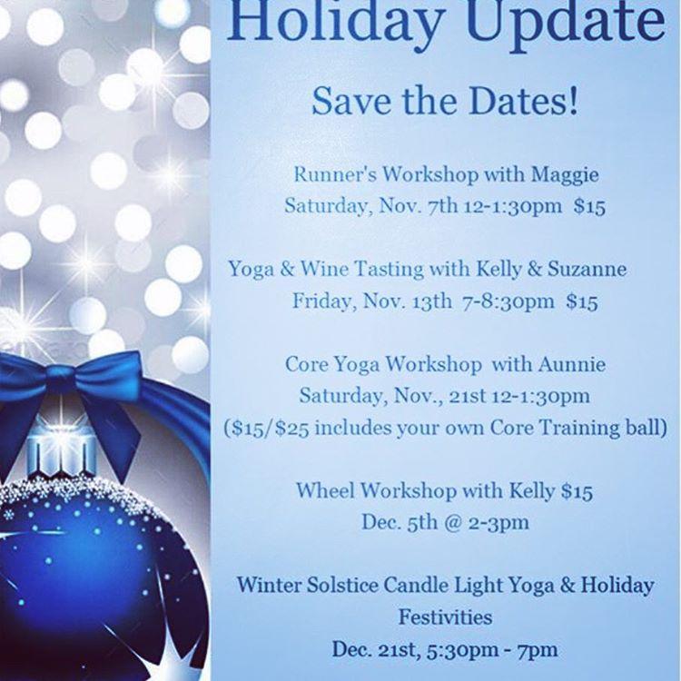 Holiday workshops update! morelove loveyogastudio