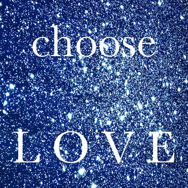 chooselove starrynight peacefulthings