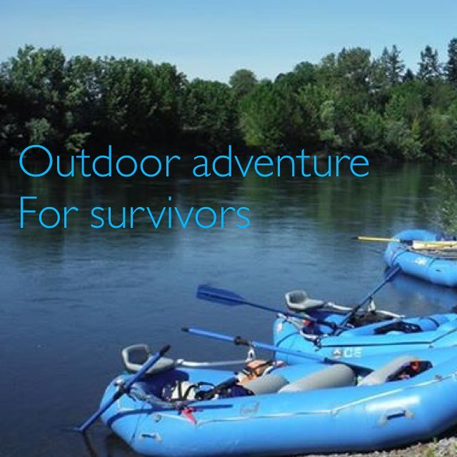 Explore the Outdoors Series for female cancer survivors or thosehellip